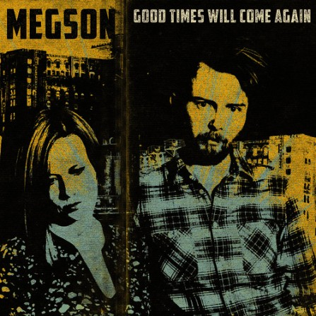 Image result for good times will come again megson