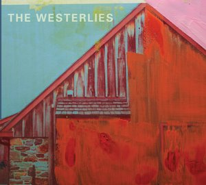 Image result for the westerlies album
